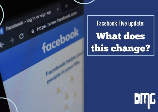 Facebook Five update: What does this change?