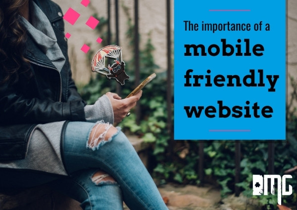 UPDATED: The importance of a mobile friendly website