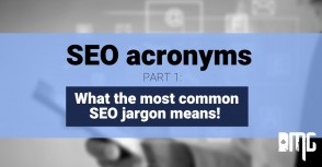 SEO acronyms- PART 1: What the most common SEO jargon means!