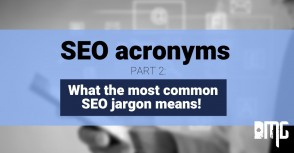 SEO Acroynms: PART 2-What the most common SEO jargon means!