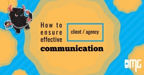 How to ensure effective client/ agency communication
