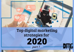 PART 1: Top digital marketing strategies for 2020