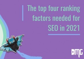 The top four ranking factors needed for SEO in 2021